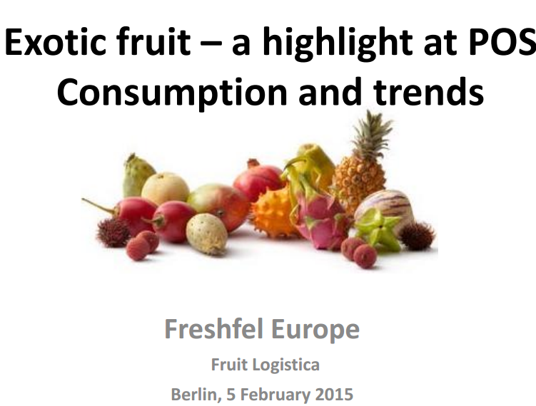 World consumption of exotics is on the rise, though more so for certain products, such as pineapple, mango and avocado, according to Freshfel Europe.
