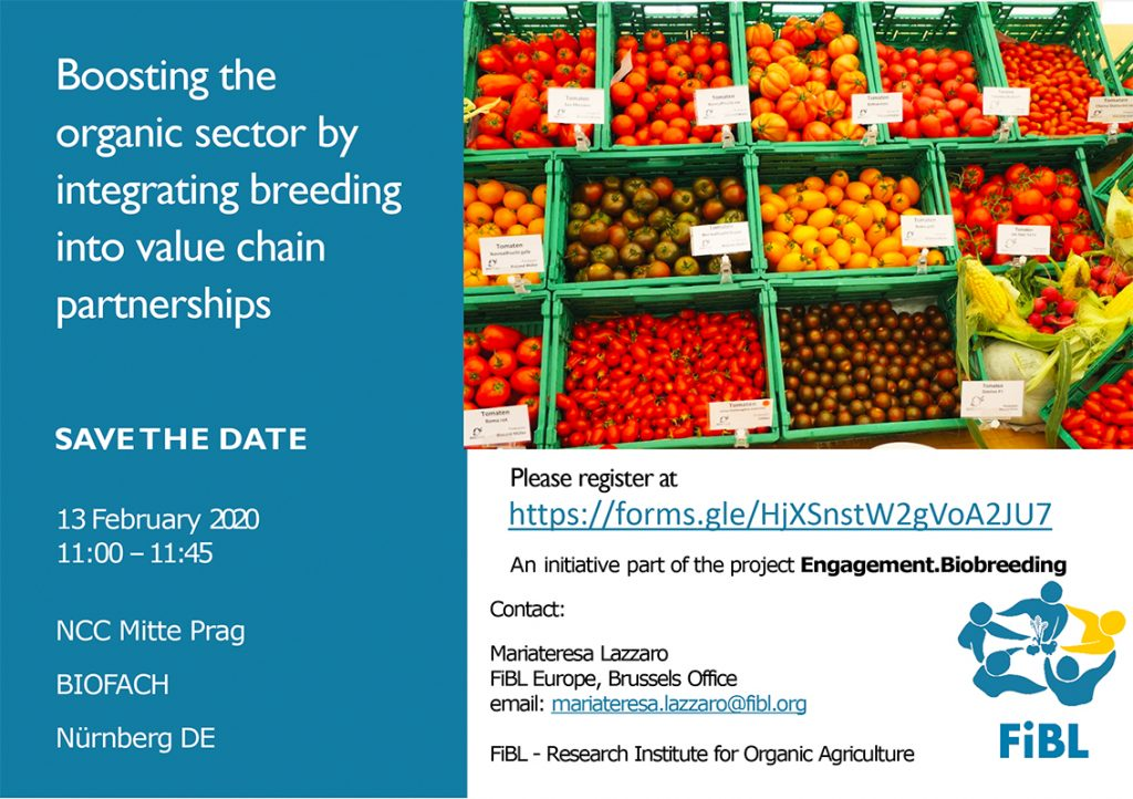 """Workshop at BIOFACH2020: """"Boosting the organic sector by integrating breeding into value chain partnerships"""""""