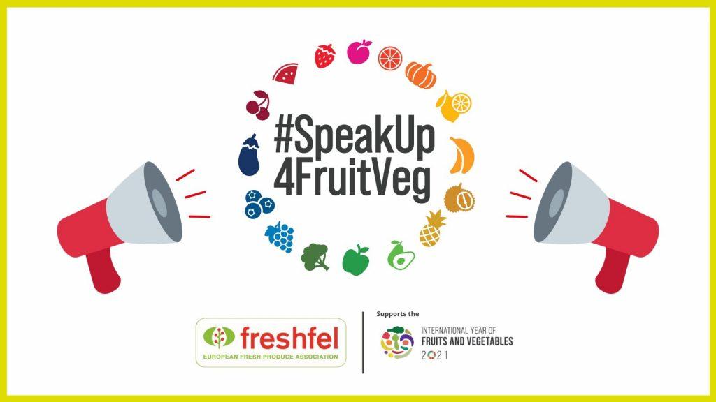 Freshfel Europe launches #SpeakUp4FruitVeg campaign for 2021 International Year of Fruits and Vegetables © Freshfel Europe