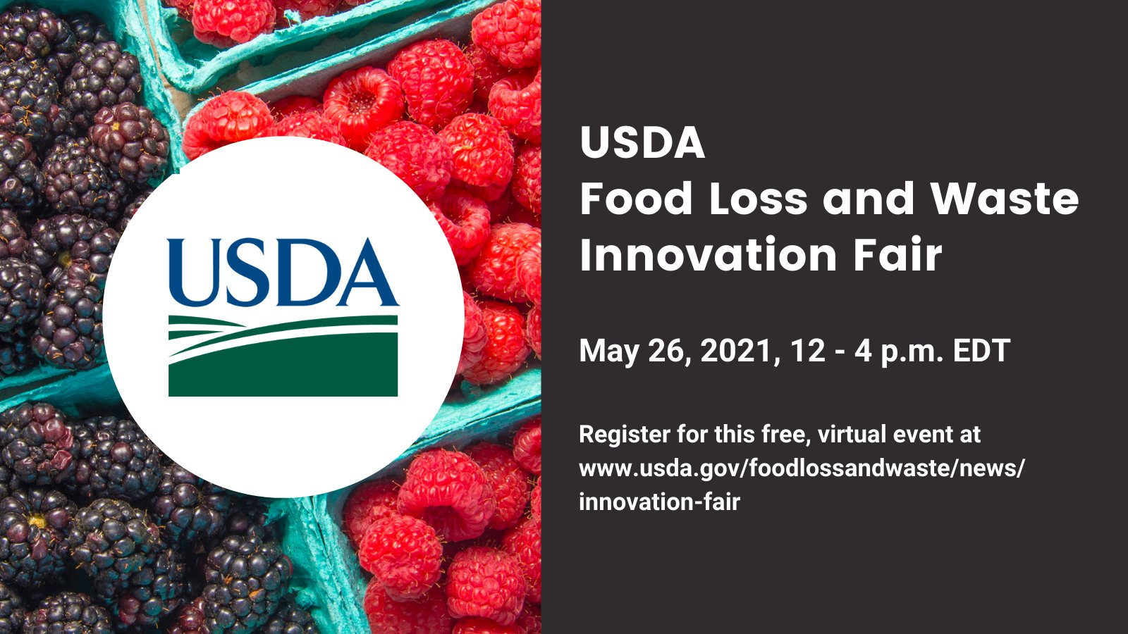 First USDA Food Loss and Waste Innovation Fair