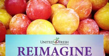 """United Fresh 2021 offers """"Reimagine conversations"""" with 75 speakers"""