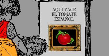 Requiem for the Spanish tomato
